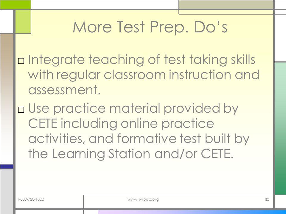 1-800-728-1022www.swprsc.org 50 More Test Prep.