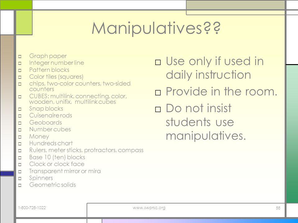 1-800-728-1022www.swprsc.org 58 Manipulatives?.