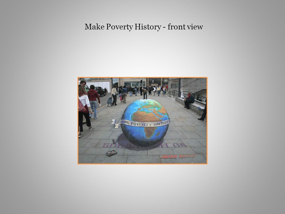 Make Poverty History - front view