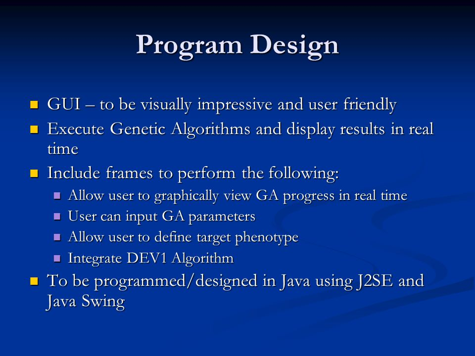 GUI Design The main display of this program illustrates the ideal evolved tessellated tiles vs.