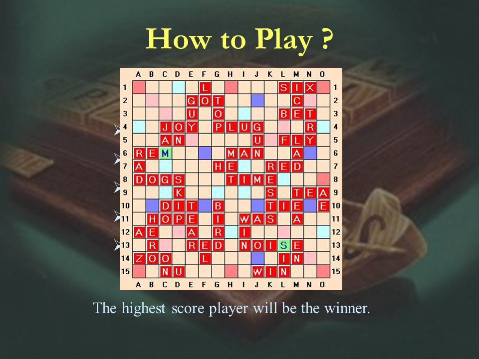 How to Play .