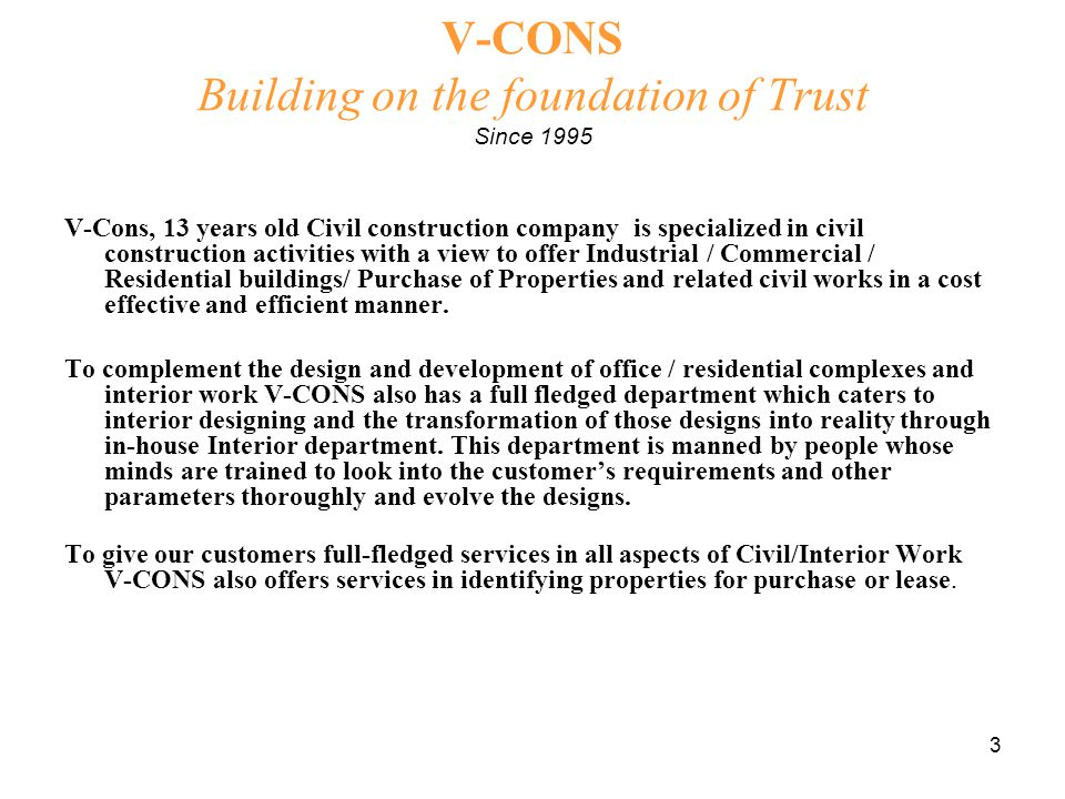 24 V-CONS Building on the foundation of Trust Since 1995