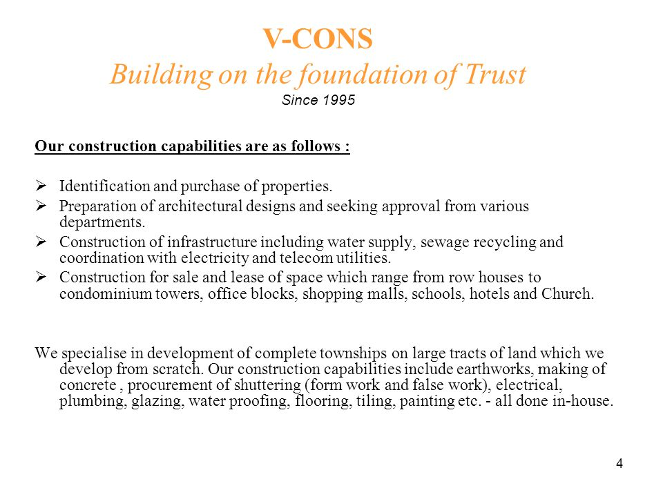 15 V-CONS Building on the foundation of Trust Since 1995