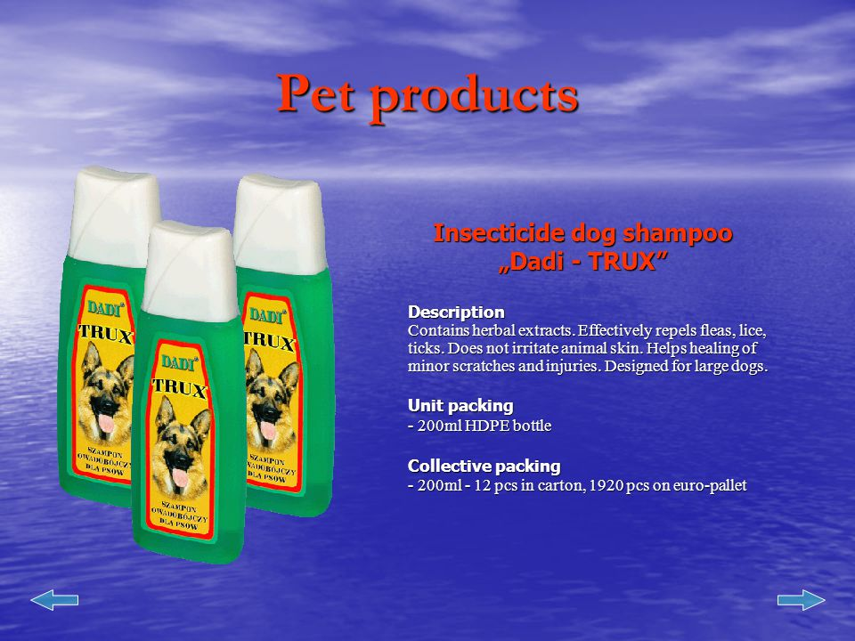 Pet products Insecticide dog shampoo Insecticide dog shampoo Dadi - FAFIK Dadi - FAFIKDescription Contains herbal extracts.