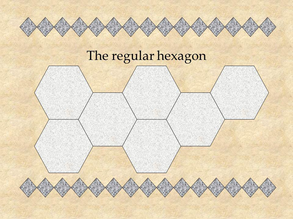 The regular hexagon