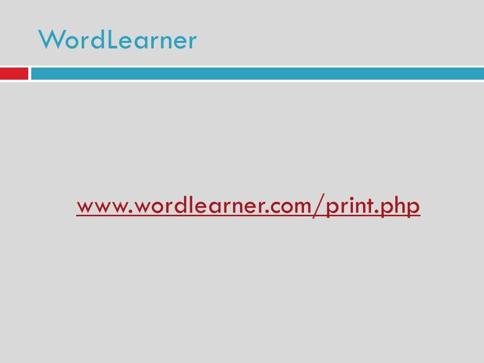 WordLearner www.wordlearner.com/print.php
