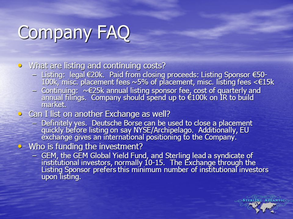 Company FAQ What are listing and continuing costs.