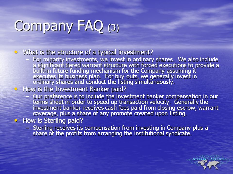 Company FAQ (3) What is the structure of a typical investment.