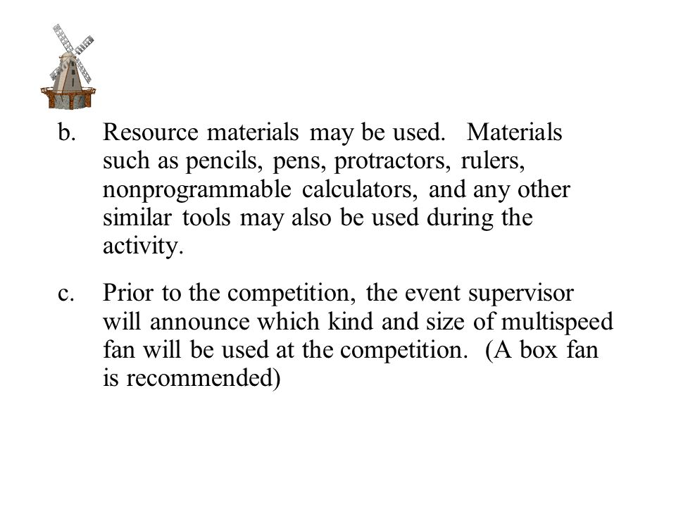 b.Resource materials may be used.