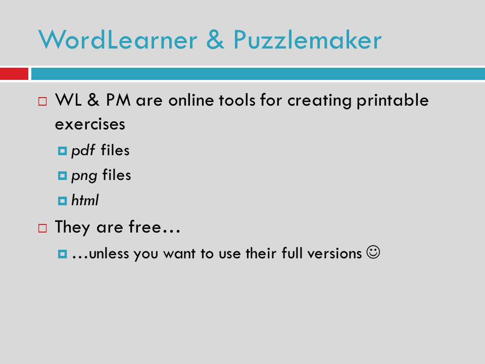 WL & PM are online tools for creating printable exercises pdf files png files html They are free… …unless you want to use their full versions