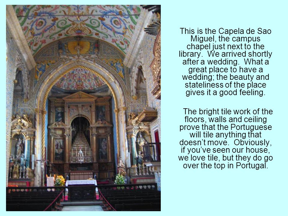 This is the tomb of the King; and there were many lesser tombs throughout the church for the rich and famous.