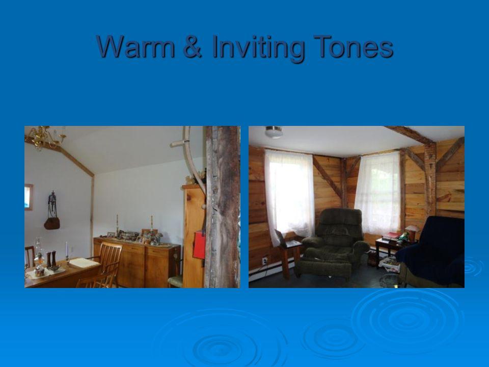 Warm & Inviting Tones