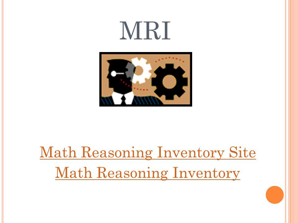 MRI Math Reasoning Inventory Site Math Reasoning Inventory
