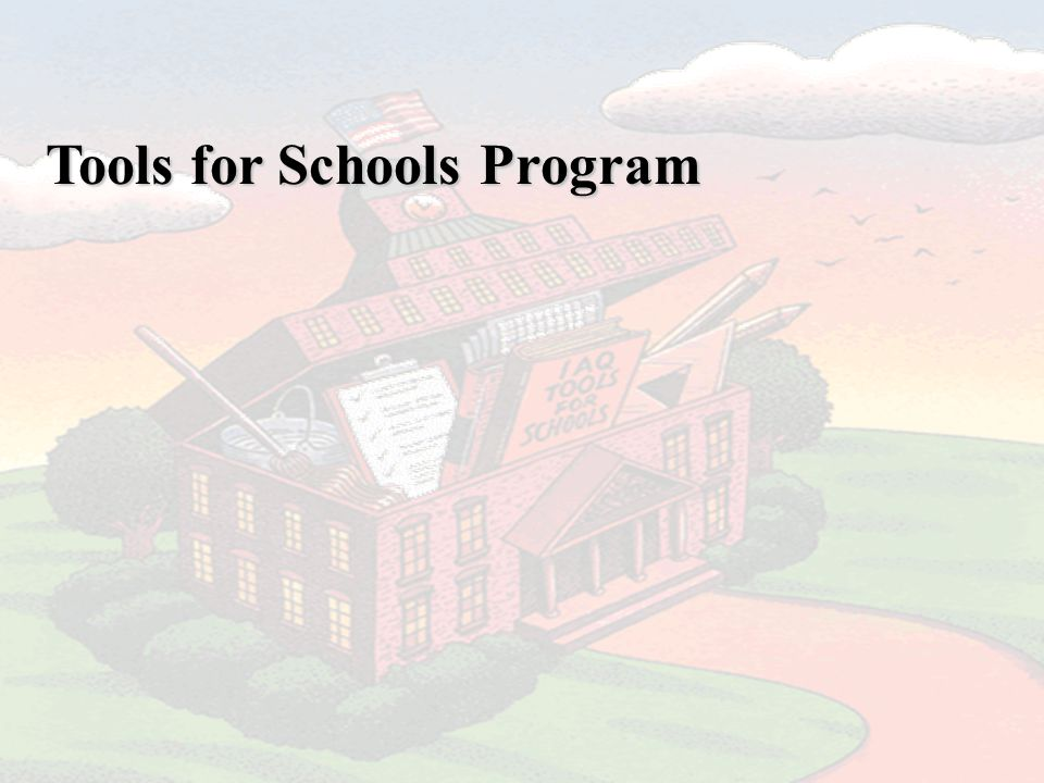 Tools for Schools Program