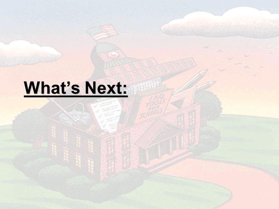 Whats Next: