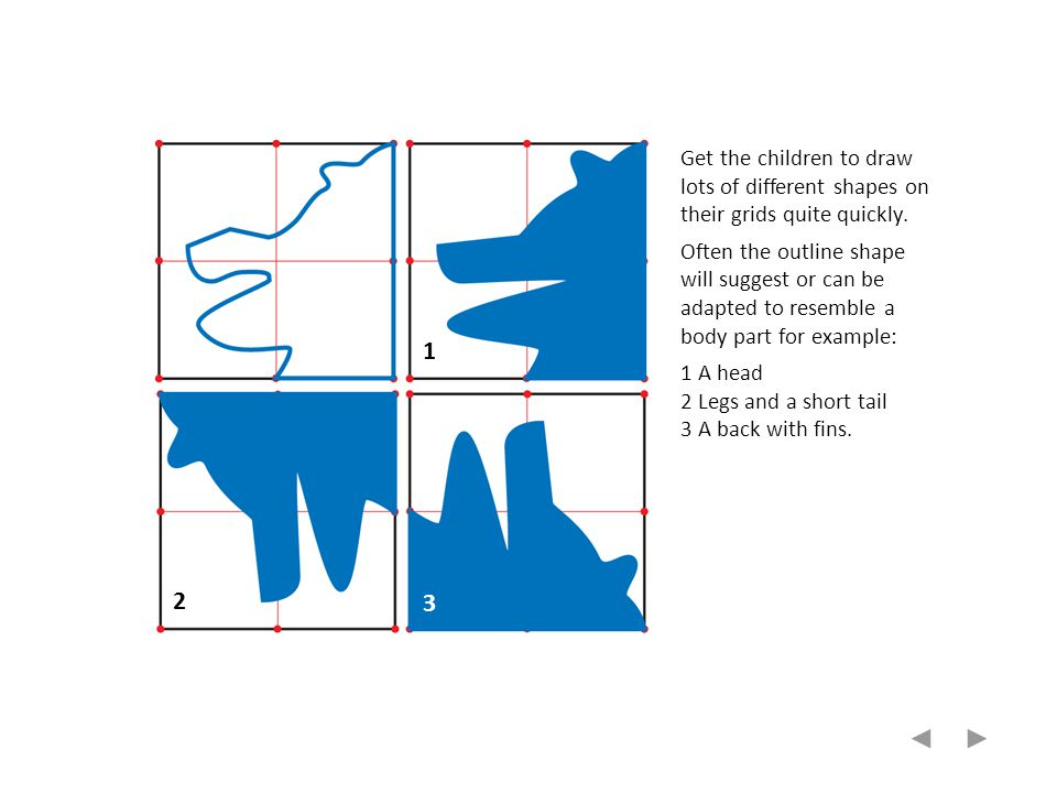 Get the children to draw lots of different shapes on their grids quite quickly.