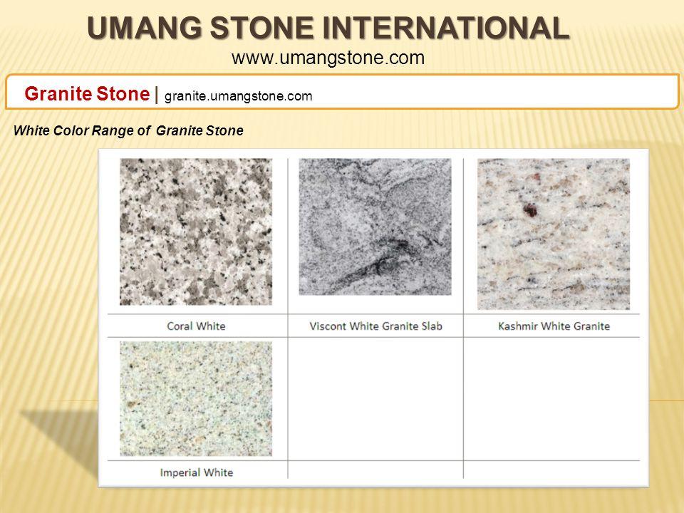 UMANG STONE INTERNATIONAL UMANG STONE INTERNATIONAL www.umangstone.com Granite Stone | granite.umangstone.com Red Color Range of Granite Stone