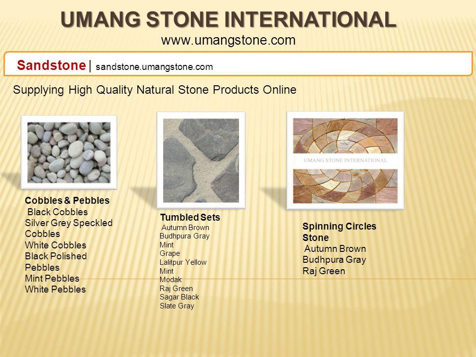 UMANG STONE INTERNATIONAL UMANG STONE INTERNATIONAL www.umangstone.com Contact Us E-13, Sapphire Earth Bihari Marg, Swai Jaisingh Highway,Banipark, Jaipur - 302016, (India ) Phone : +91-141- 2200771 | Mobile : +91-9414044481 Fax : +91-141-4020061 Website: www.umangstone.com