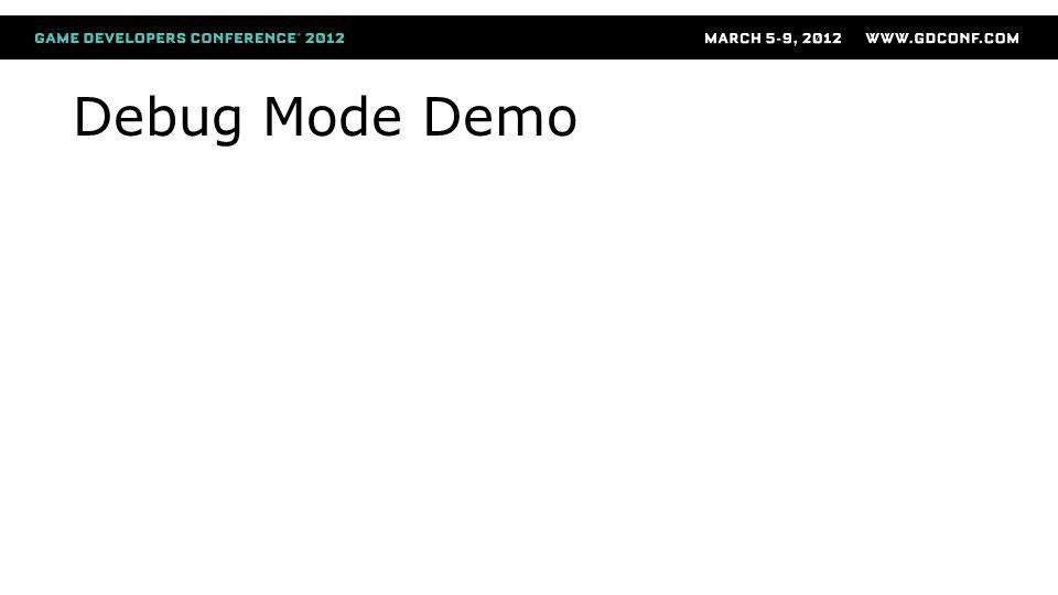 Debug Mode Demo