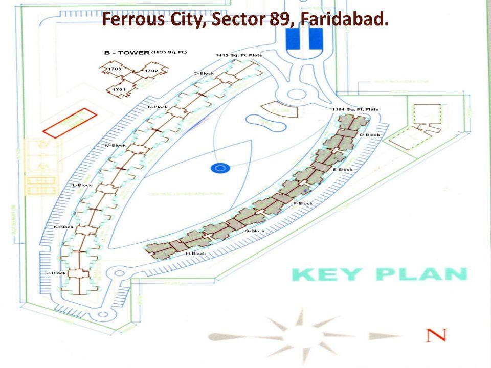 Ferrous City, Sector 89, Faridabad.
