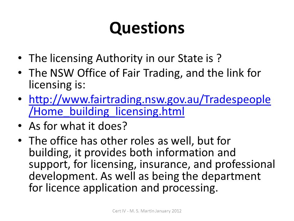 Questions The licensing Authority in our State is .