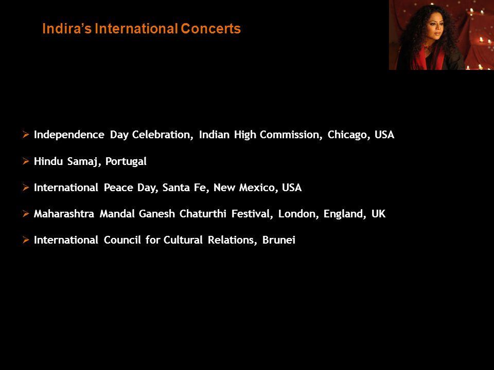Independence Day Celebration, Indian High Commission, Chicago, USA Hindu Samaj, Portugal International Peace Day, Santa Fe, New Mexico, USA Maharashtr