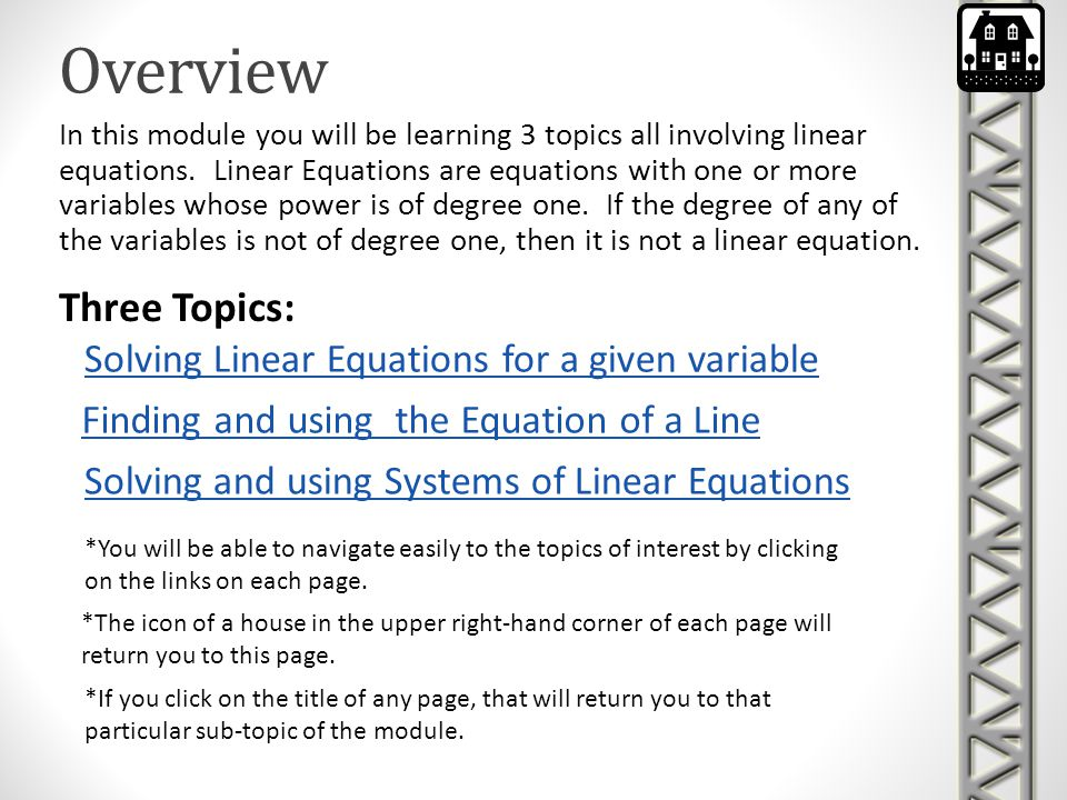 Solving Linear Equations Writing Equations Using Application Problems Solving Equations by Using Addition and Subtraction Solving Equations by Using Multiplication and Division Solving Equations Using Algebra Tiles Solving Multi-Step Equations Solving Equations with the Variable on Each Side Application Problems