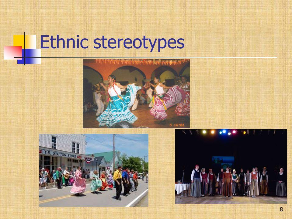 Ethnic stereotypes 8