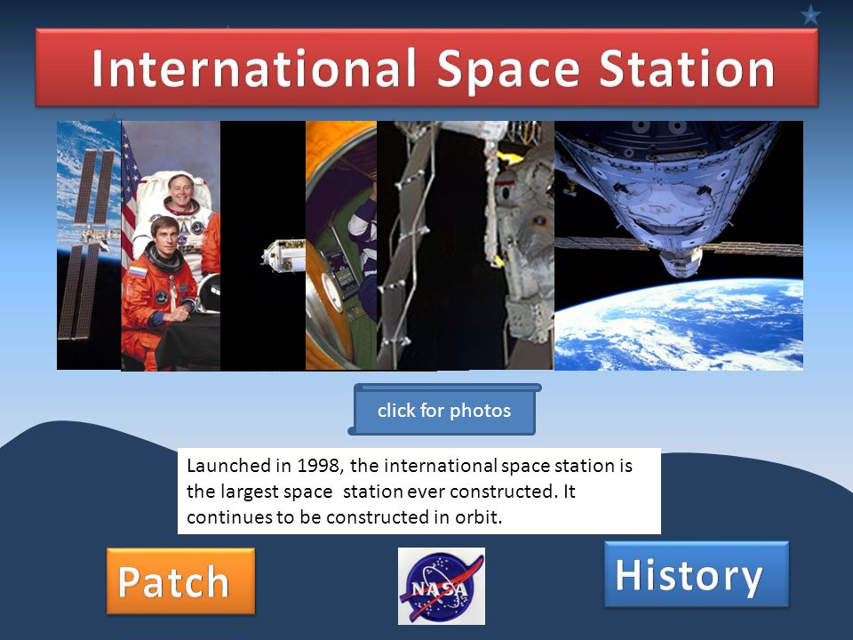 Launched in 1998, the international space station is the largest space station ever constructed. It continues to be constructed in orbit. click for ph