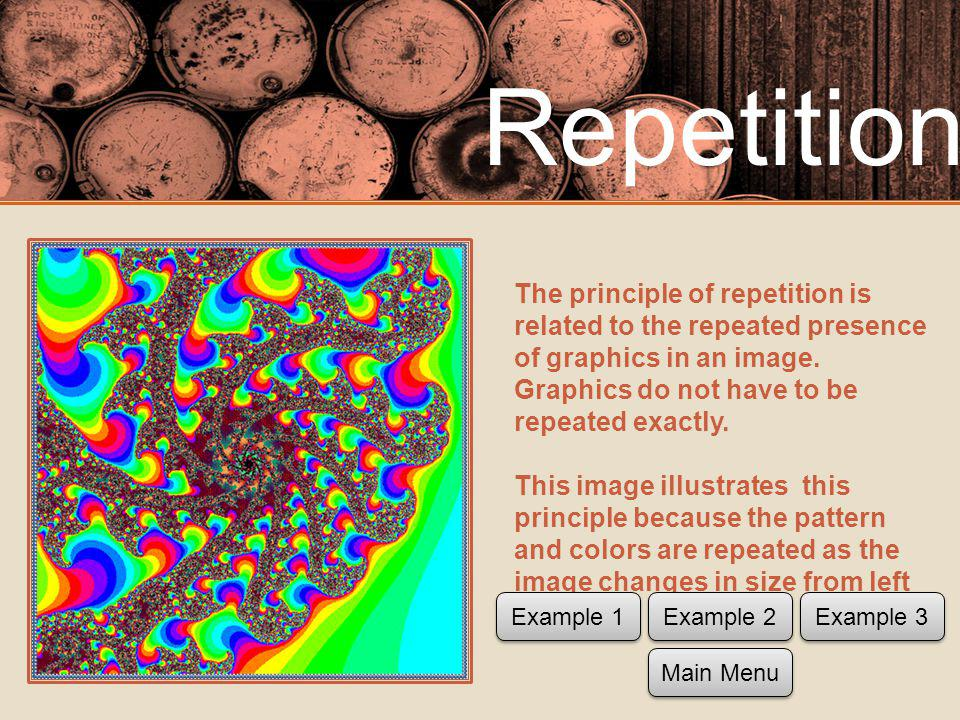 The principle of repetition is related to the repeated presence of graphics in an image.