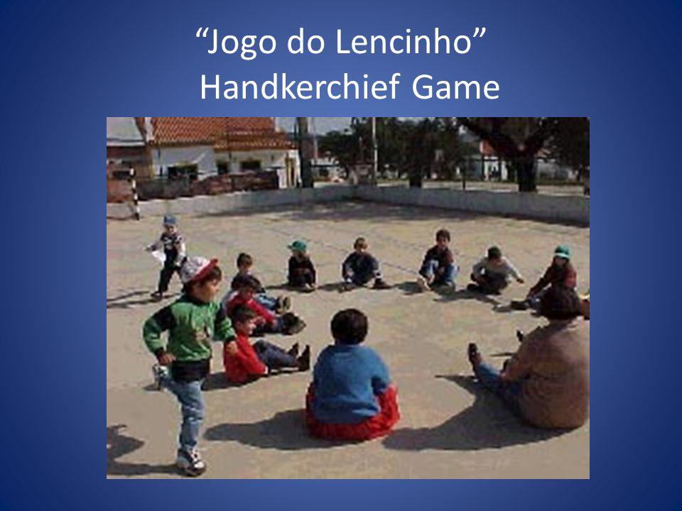 Jogo do Lencinho Handkerchief Game