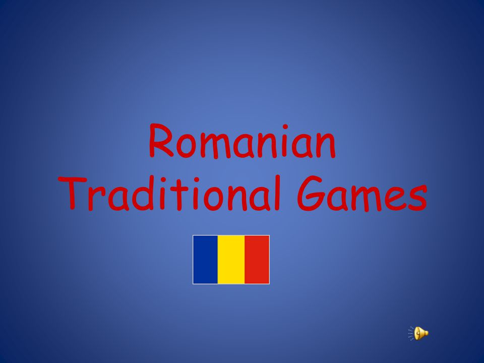 Romanian Traditional Games