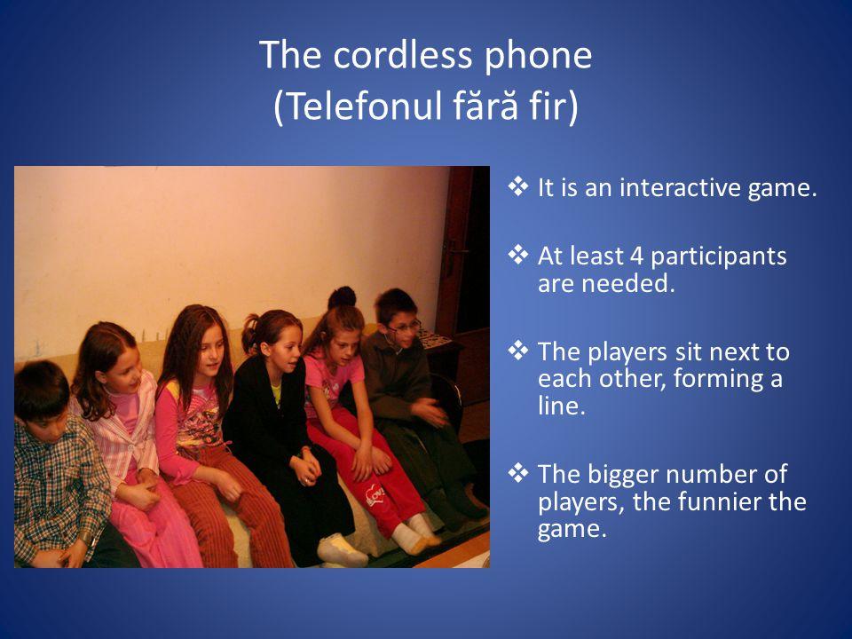 The cordless phone (Telefonul f ă r ă fir) It is an interactive game.