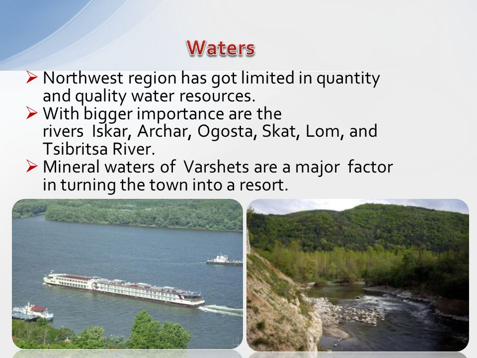 Northwest region has got limited in quantity and quality water resources.