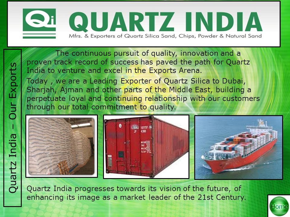 With the continious development in screening of quartz sand, we gained tremendous experience and set our vision to widen our horizons.