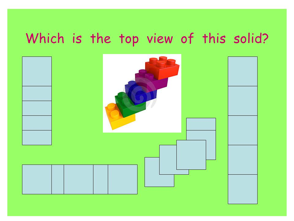 Which is the top view of this solid?