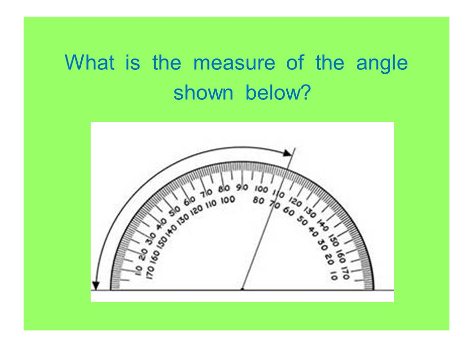 What is the measure of the angle shown below?