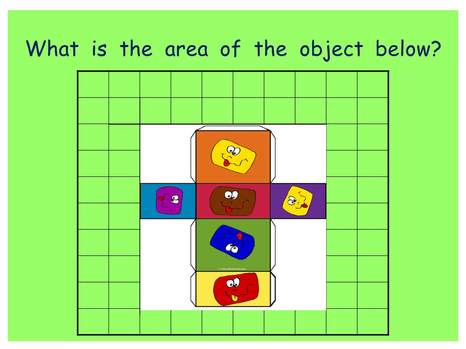 What is the area of the object below?