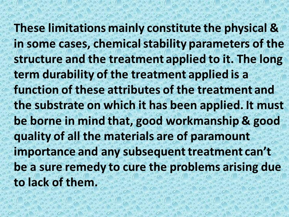 Other major consideration is the UV stability & Toxicity.