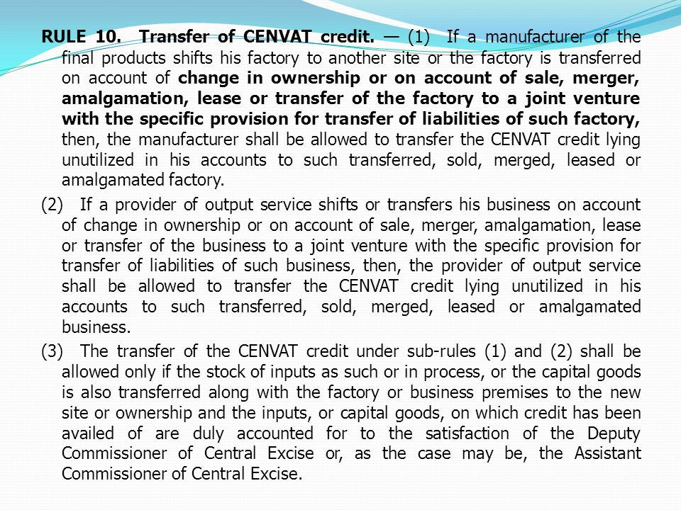 RULE 10.Transfer of CENVAT credit.
