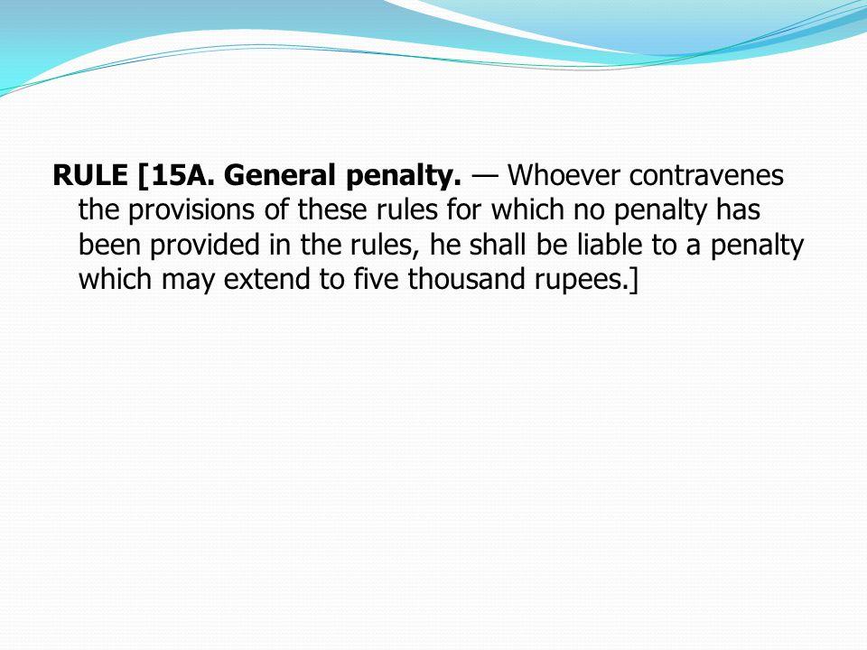 RULE [15A. General penalty.