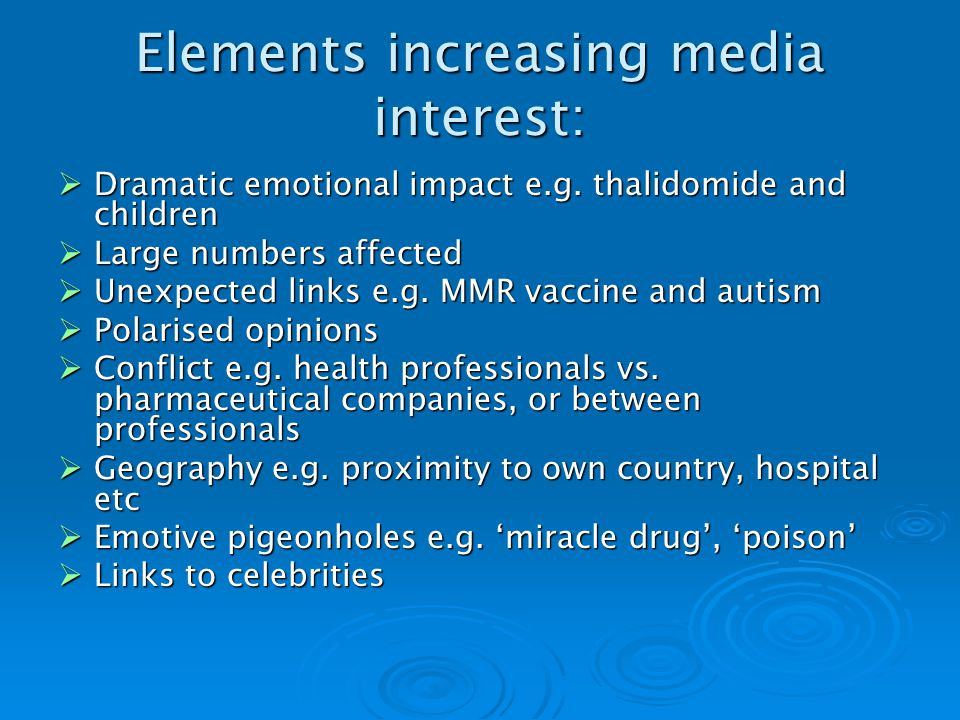 Elements increasing media interest: Dramatic emotional impact e.g.