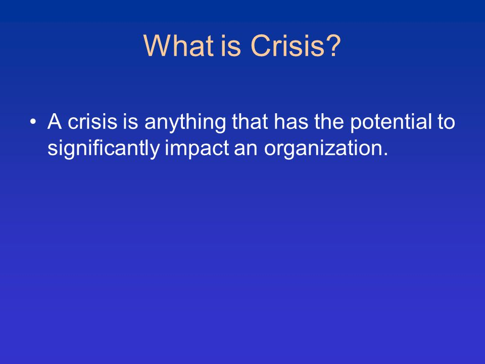 What is Crisis.