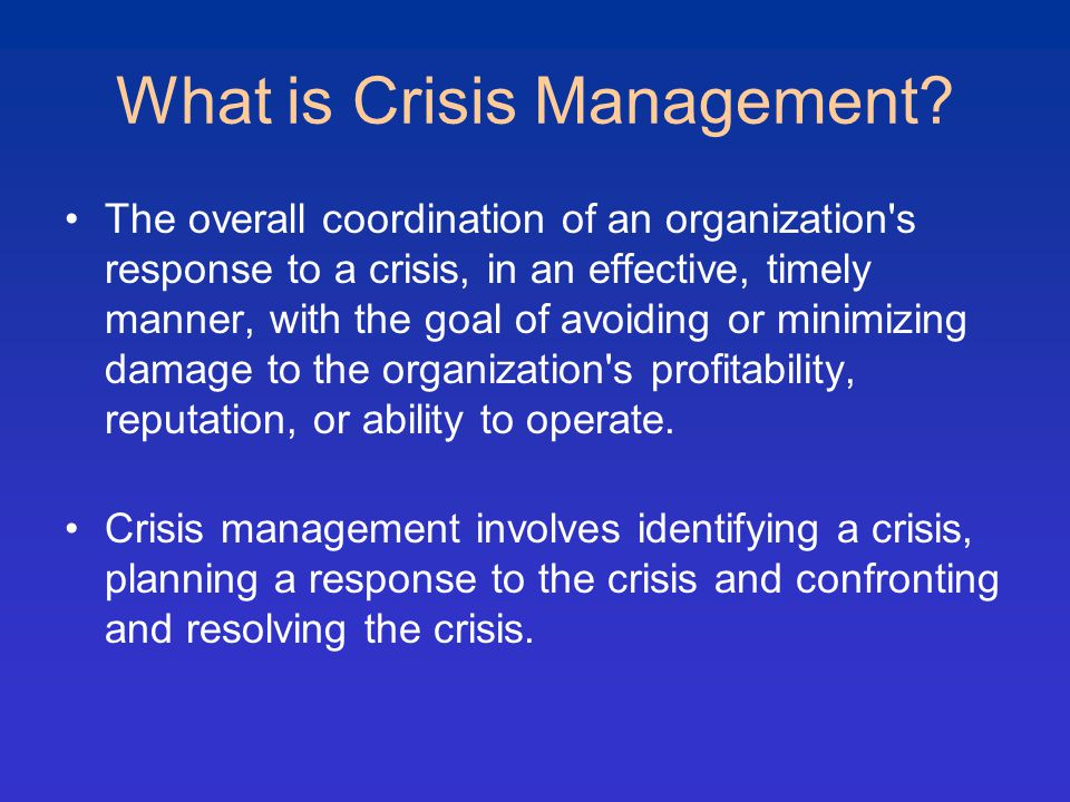 What is Crisis Management.