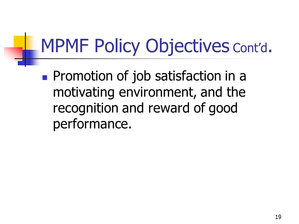 MPMF Policy Objectives Contd.