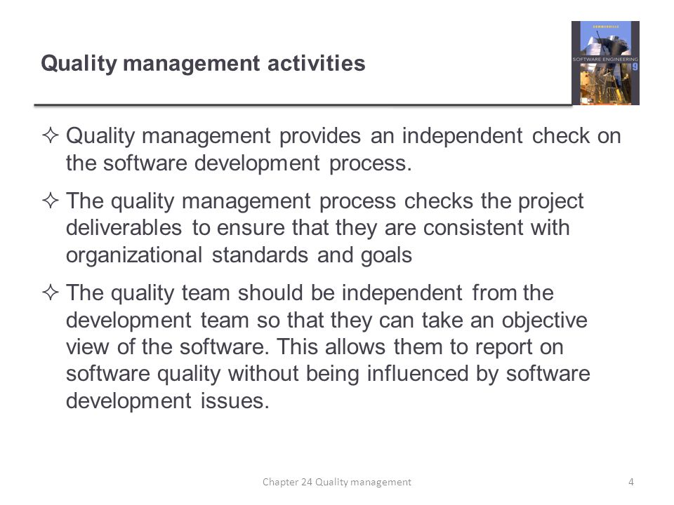Quality management and software development 5Chapter 24 Quality management