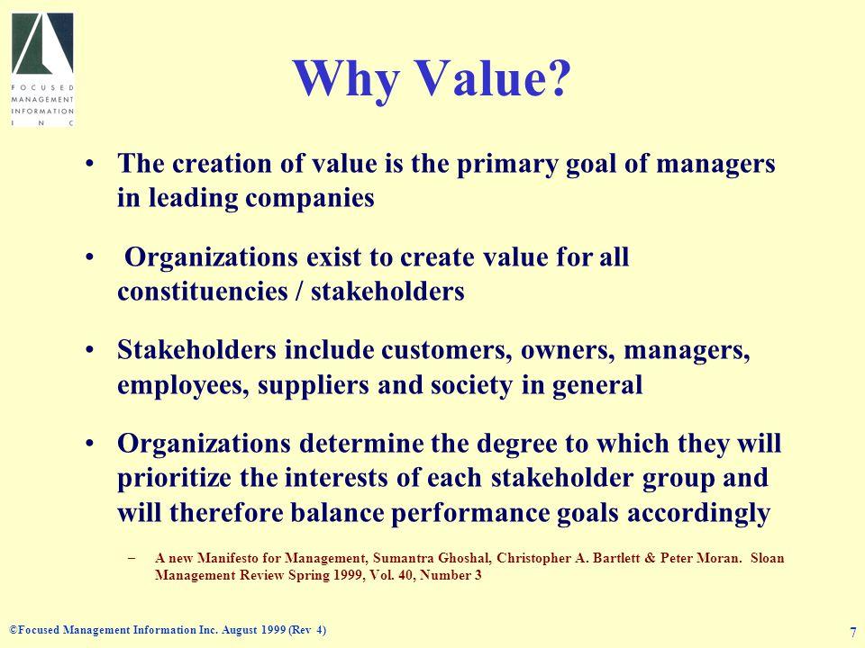 ©Focused Management Information Inc.August 1999 (Rev 4) 8 What Values.