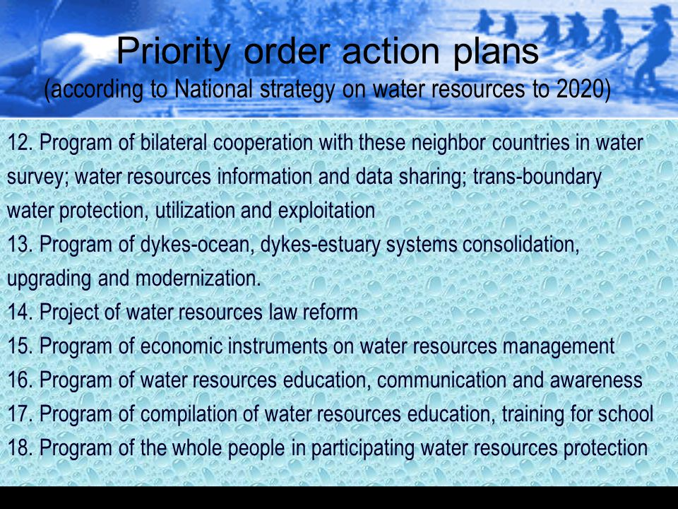 Priority order action plans (according to National strategy on water resources to 2020) 12. Program of bilateral cooperation with these neighbor count