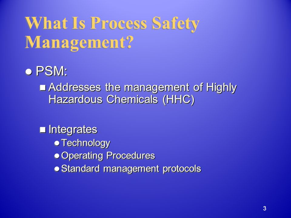 Why Did OSHA Develop PSM.
