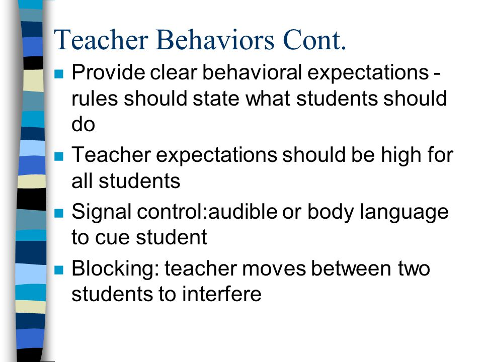 Teacher Behaviors Cont.